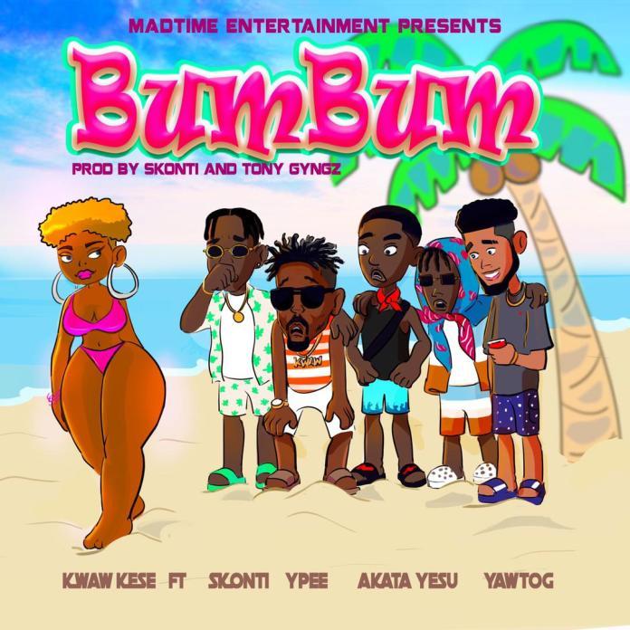 Kwaw Kese – Bum Bum Ft Skonti x Ypee x YawTog & Akata Yesu mp3 download