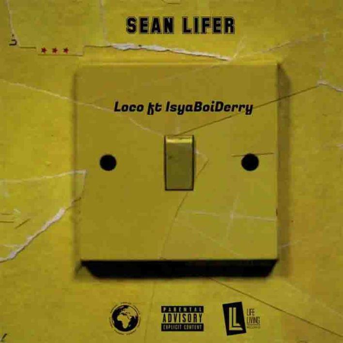 Sean Lifer - Loco Ft Derry