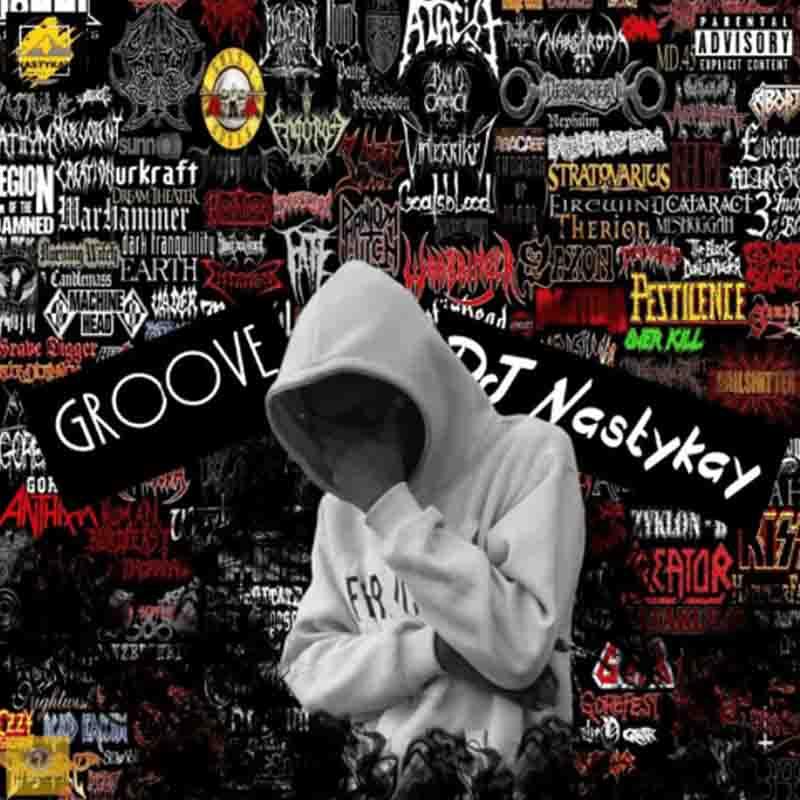 DJ NastyKay - Groove (Zanku Beat)