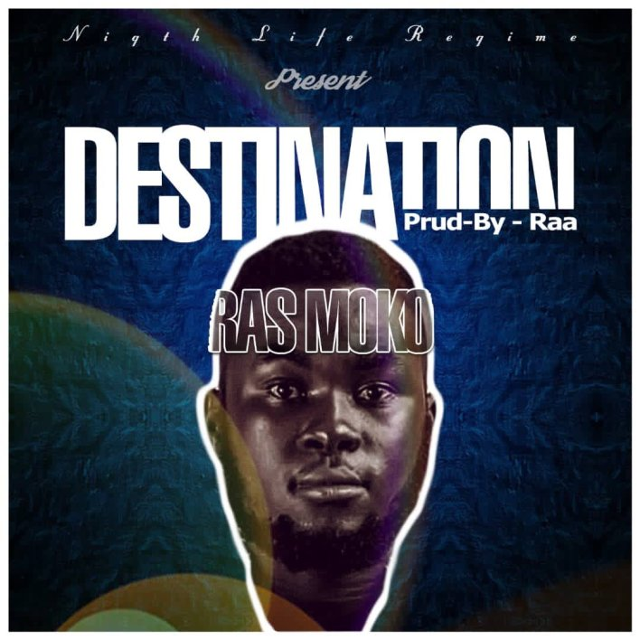 Ras Moko – Destination mp3 download