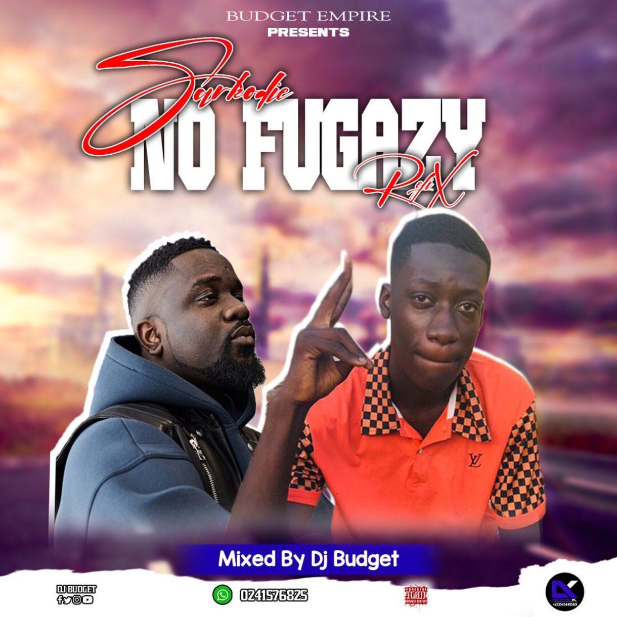 DJ Budget – No Fugazy Refix mp3 download