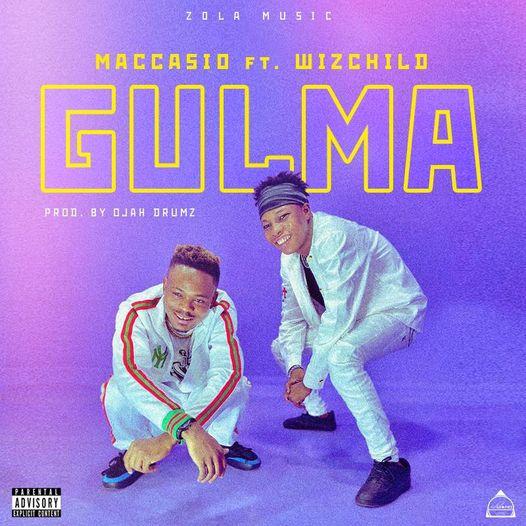 Maccasio – Gulma Ft Wizchild mp3 download