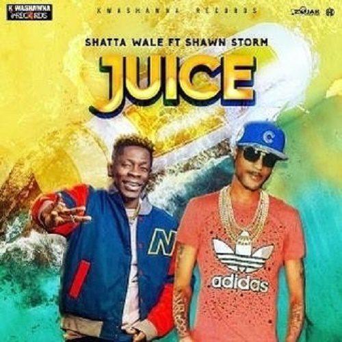 Shawn Storm – Juice Ft Shatta Wale