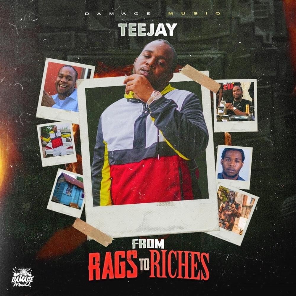 Teejay - From Rags To Riches