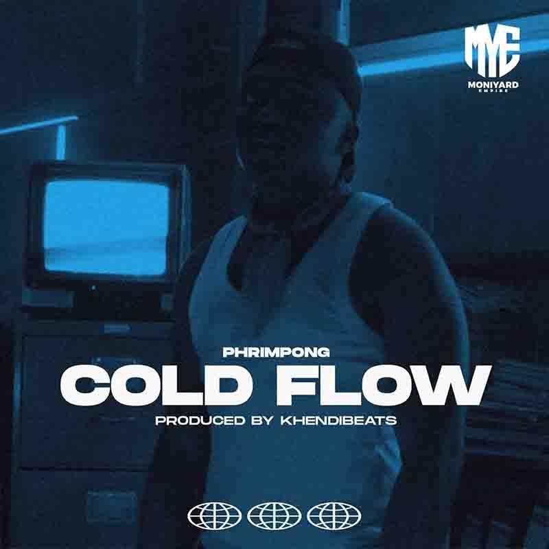 Phrimpong - Cold Flow (Prod. By Khendi Beatz)