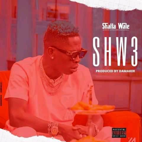 Shatta Wale - Shw3 (Prod By DaMaker)