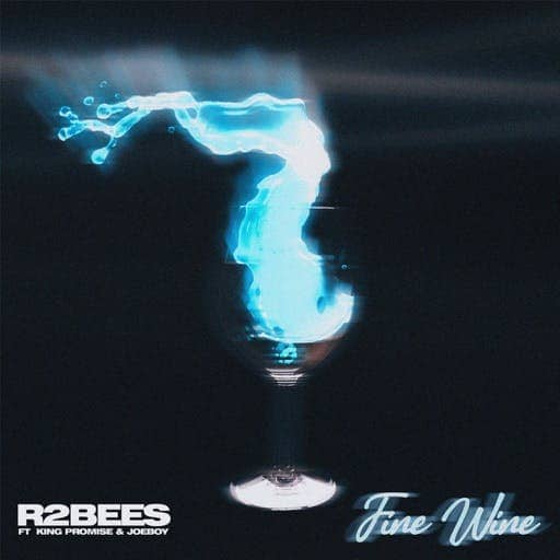 R2bees – Fine Wine Ft King Promise & Joey B mp3 download