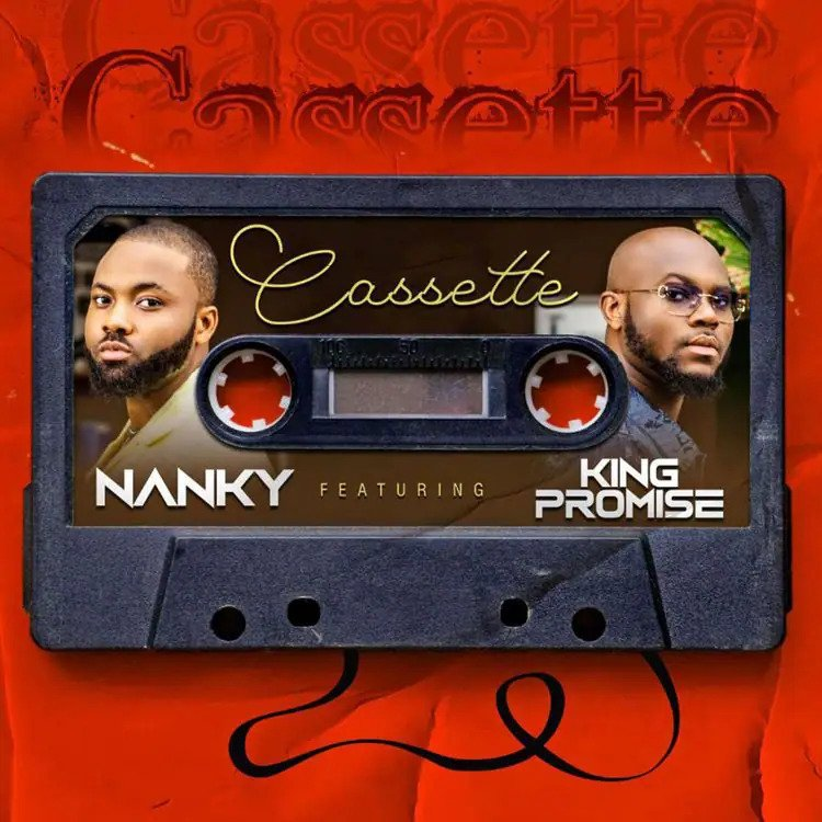 Nanky – Cassette Ft King Promise mp3 download