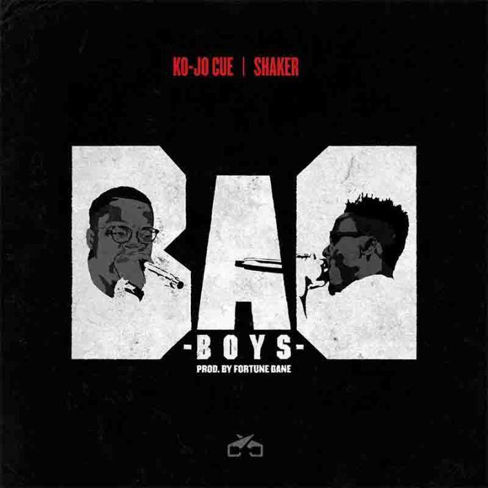 Kojo-Cue x Shaker – Bad Boys mp3 download