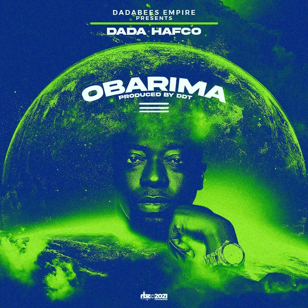 Dada Hafco - Obarima (Prod By DDT)