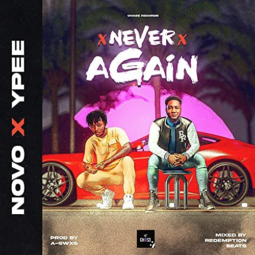 Novo – Never Again Ft Ypee mp3 download