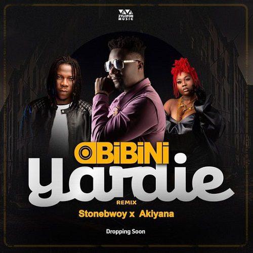 Obibini – Yardie Remix Ft Stonebwoy & Akiyana mp3 download