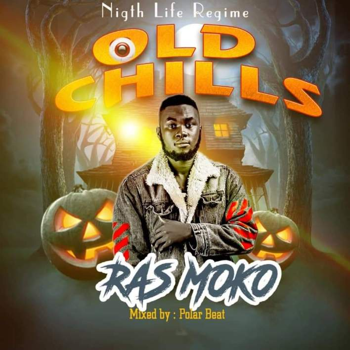 Ras Moko – Old Chills mp3 download