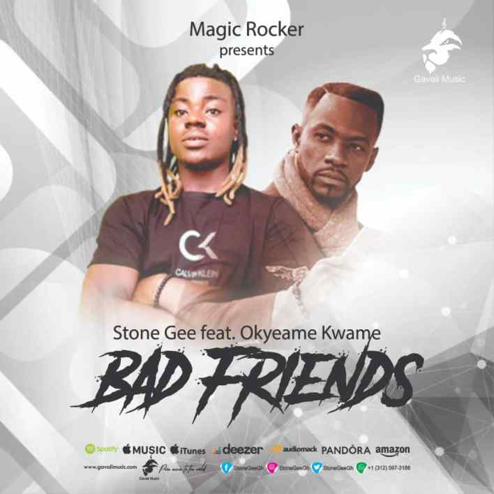 Stone Gee – Bad Friends Ft Okyeame Kwame mp3 download