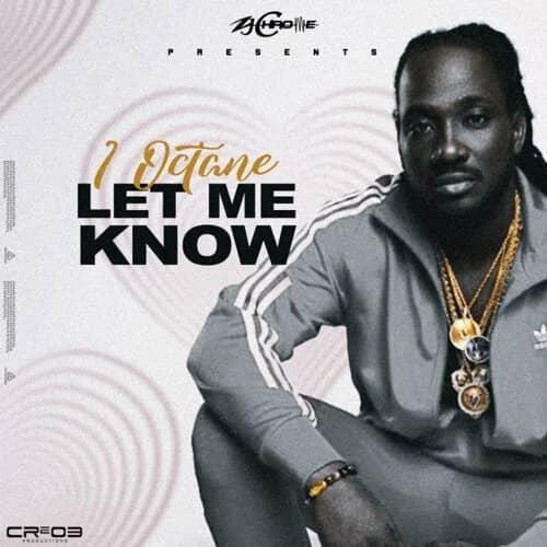 I-Octane - Let Me Know mp3 audio download