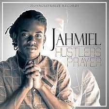 Jahmiel Hustlers prayer mp3 audio download