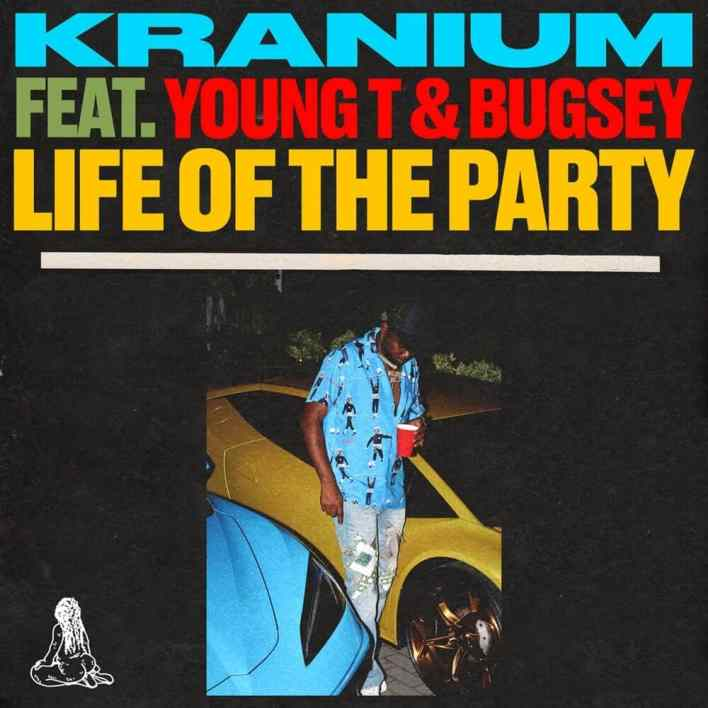 Kranium - Life of The Party Ft Young T & Bugsey