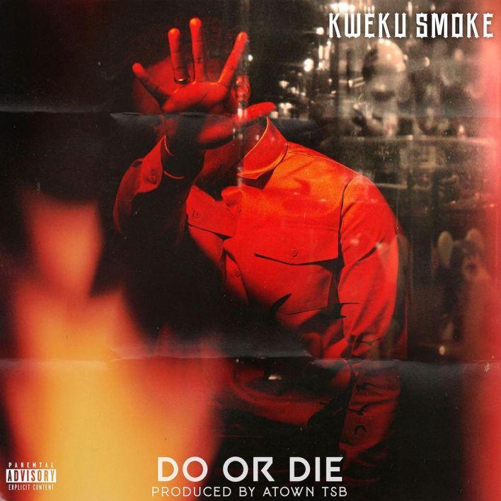 Kweku Smoke – Do or Die mp3 download