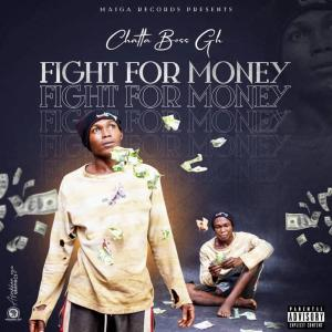 Chatta Boss – Fight For Money mp3 download