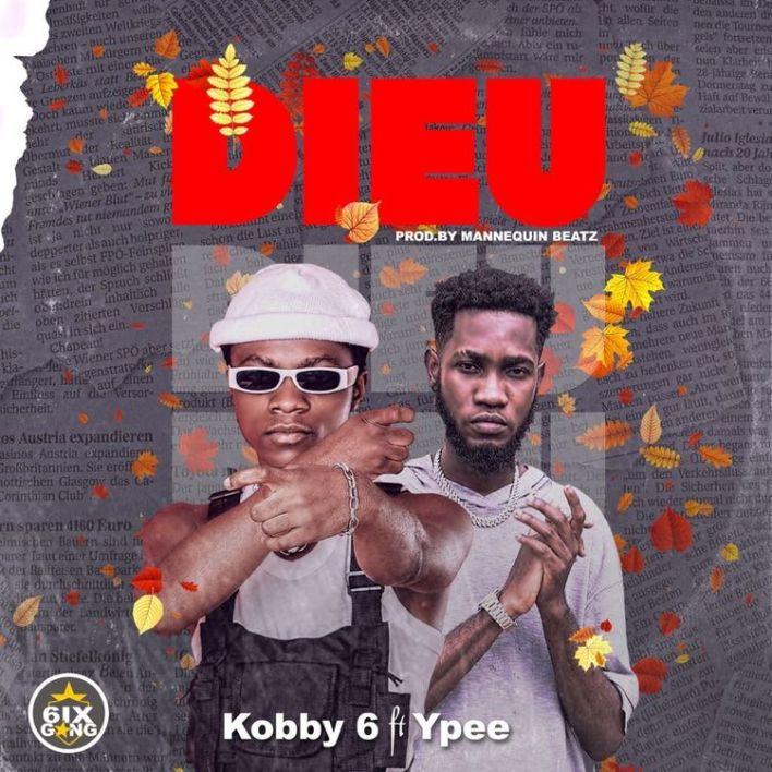 Kobby 6ix – Dieu Ft Ypee mp3 download