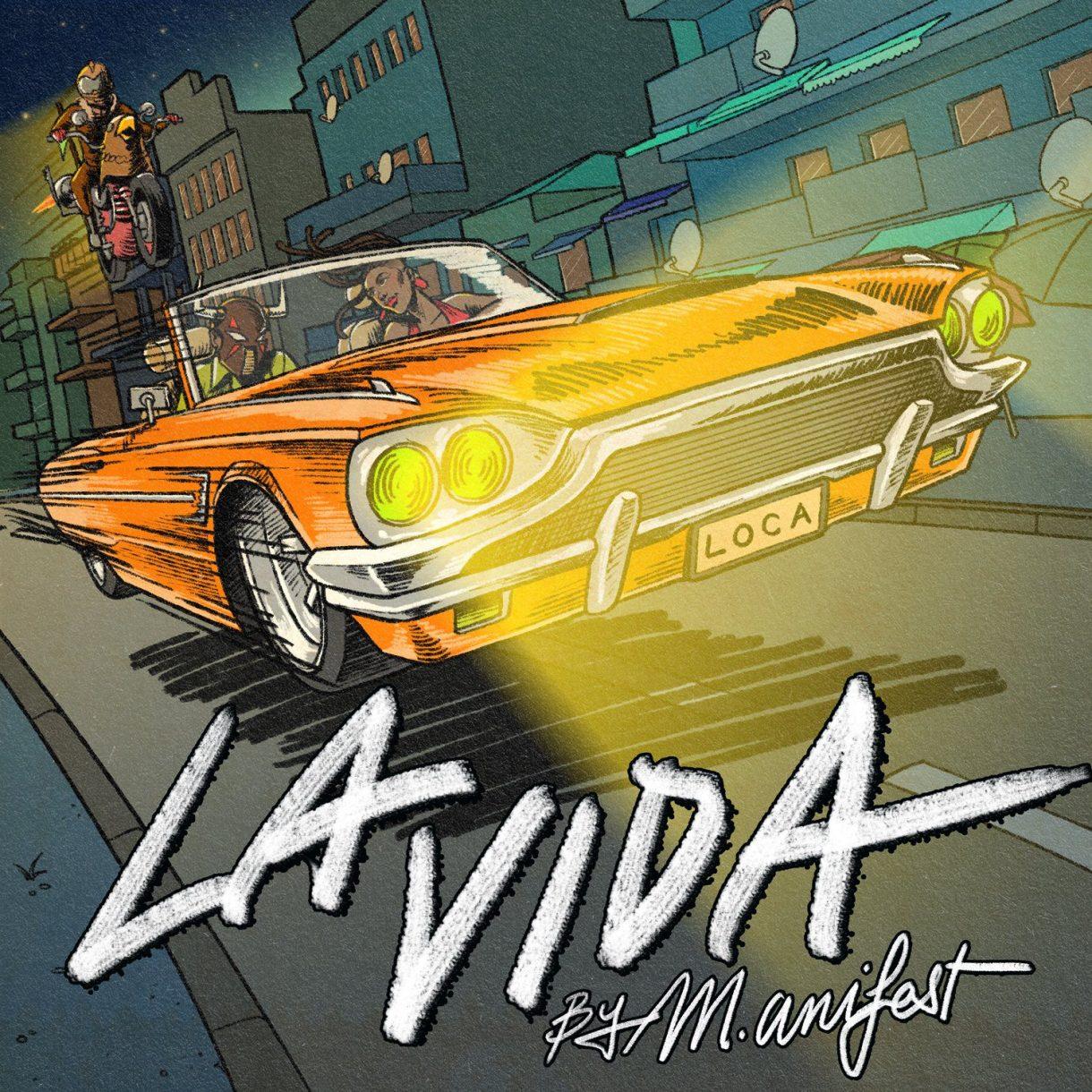 Manifest – La Vida mp3 download