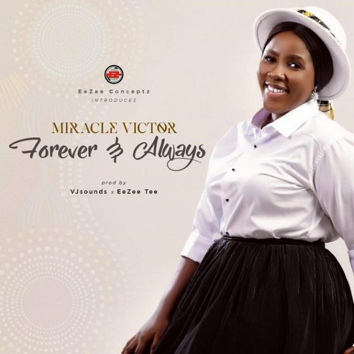 Miracle Victor – Forever And Always