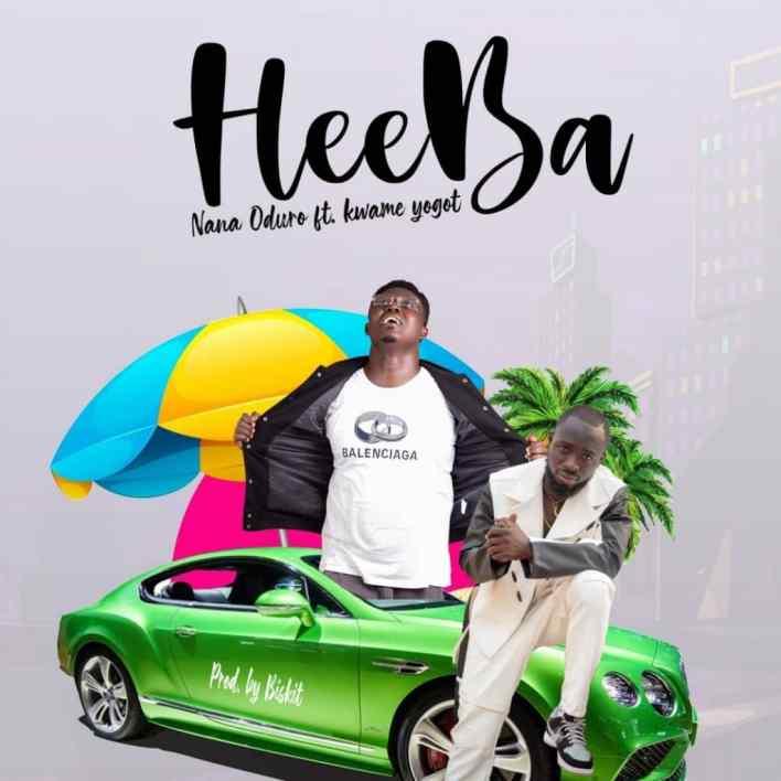Nana Oduro – Heeba Ft Kwame Yogot mp3 download
