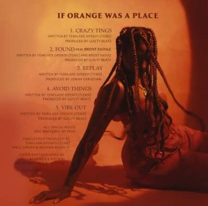 Tems – If Orange Was A Place (Full EP)