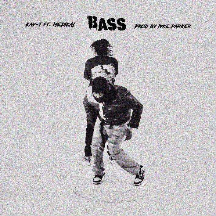 Kay-T – Bass Ft Medikal mp3 download