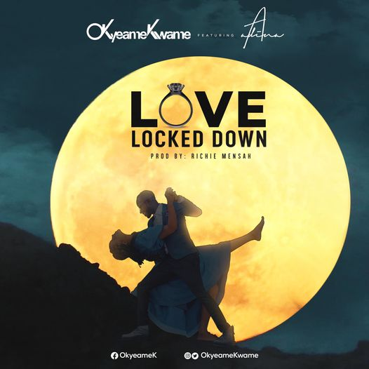 Okyeame Kwame – Love Locked Down Ft Adina mp3 download