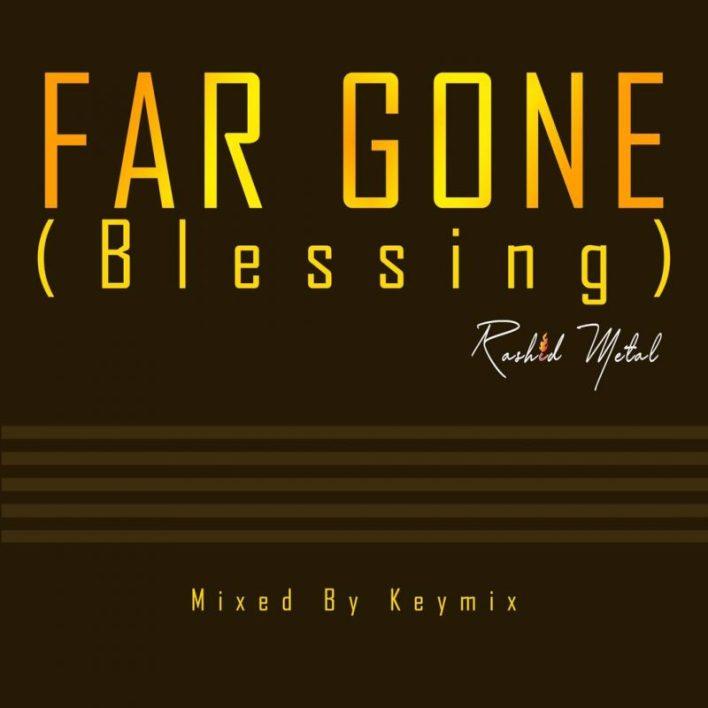 Rashid Metal – Far Gone mp3 download