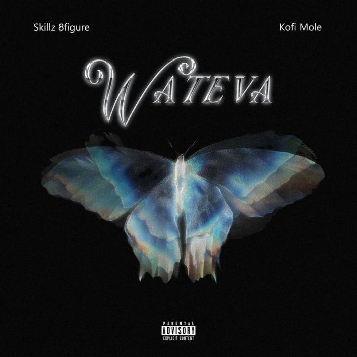 Download MP3: Skillz 8Figure – Wateva Ft Kofi Mole song
