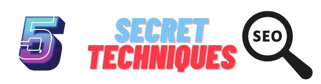 secret seo techniques