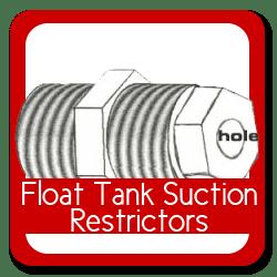 Float Tank Suction Restrictors