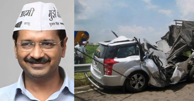 arvind kejriwal अरविंद केजरीवाल decision road accident