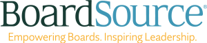 "Board Source logo. Where Board is in green, Source is light blue written over ""Empowering Boards. Inspiring Leadership."" written in yellow text."