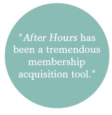 """The phrase """"After Hours has been a tremendous membership acquisition tool."""" in a circle."""