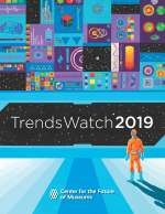 "Cover graphic for TrendsWatch 2019 with a person standing in the lower right corner looking at the words ""TrendsWatch 2019"" with graphic images of shapes above."