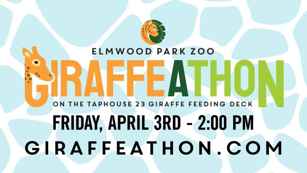 "A graphic reading ""Elmwood Park Zoo Giraffeathon on the Taphouse 23 Giraffe Feeding Deck, Friday, April 3rd - 2:00 PM, Giraffeathon.com"""