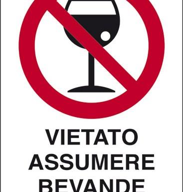 VIETATO ASSUMERE BEVANDE ALCOLICHE