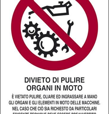 DIVIETO DI PULIRE ORGANI IN MOTO