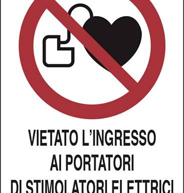 VIETATO L'INGRESSO AI PORTATORI DI STIMOLATORI ELETTRICI (PACE MAKERS)