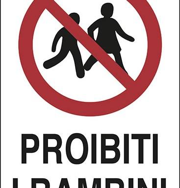 PROIBITI I BAMBINI