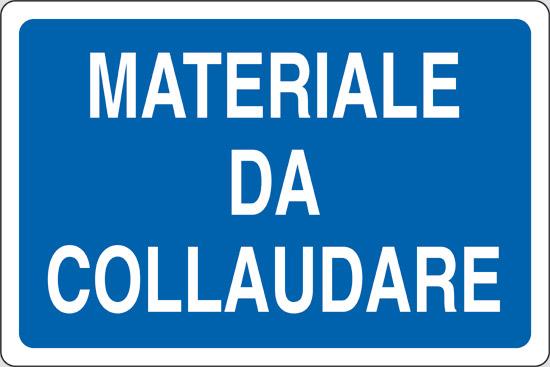 MATERIALE DA COLLAUDARE