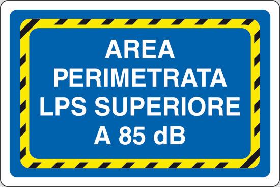 AREA PERIMETRATA LPS SUPERIORE A 85 dB