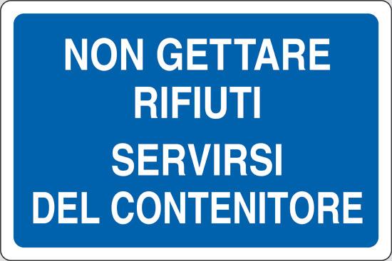 NON GETTARE RIFIUTI SERVIRSI DEL CONTENITORE