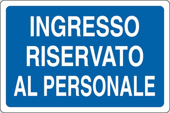 INGRESSO RISERVATO AL PERSONALE