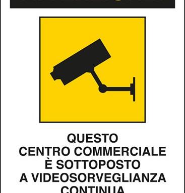 ATTENZIONE! QUESTO CENTRO COMMERCIALE E' SOTTOPOSTO A VIDEOSORVEGLIANZA CONTINUA Art. 13 del Codice in materia di protezione dei dati personali D.Lgs. 101/2018 e del Regolamento UE 2016/679 (GDPR)
