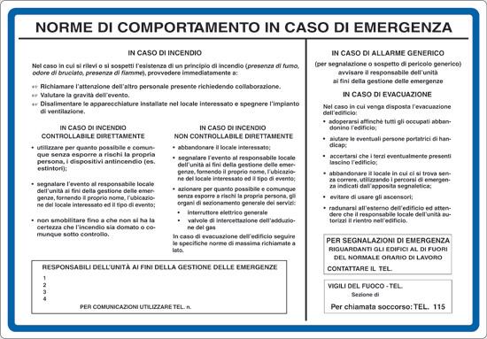 NORME DI COMPORTAMENTO IN CASO DI EMERGENZA -IN CASO DI INCENDIO -IN CASO DI ALLARME GENERICO