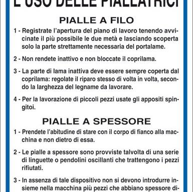 NORME DI SICUREZZA PER L'USO DELLE PIALLATRICI -PIALLE A FILO -PIALLE A SPESSORE